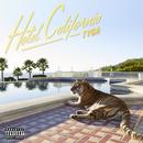 Hotel California (Deluxe)/Tyga
