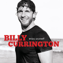 Enjoy Yourself/Billy Currington
