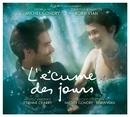 L'Ecume Des Jours (Original Motion Picture Soundtrack)/Multi Interprètes