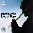 Live At Pep's/Yusef Lateef