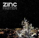 Faster/Zinc