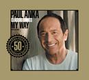 CLASSIC SONGS, MY WAY  INTERNATIONAL VERSION ^/Paul Anka