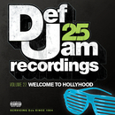 Def Jam 25, Vol. 22 - Welcome To Hollyhood (Explicit Version)/Various Artists