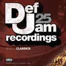 Def Jam 25, Vol. 25 - Classics (Explicit Version)/Various Artists