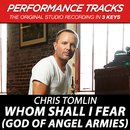 Whom Shall I Fear (God Of Angel Armies) EP (Performance Tracks)/Chris Tomlin