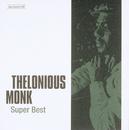 ジャズの巨人たち~スーパー・ベスト/Thelonious Monk