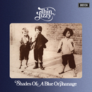 Shades Of A Blue Orphanage/Thin Lizzy