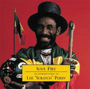 "Soul Fire - An Introduction To/Lee ""Scratch"" Perry"