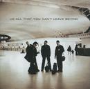 オール・ザット・ユー・キャント・リーヴ・ビハインド/U2
