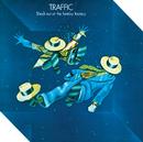 シュート・アウト・アット・ザ・ファンタジー・ファクトリー/Traffic
