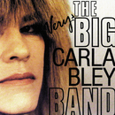 The Very Big Carla Bley Band/The Very Big Carla Bley Band