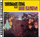 Plays Duke Ellington [Keepnews Collection] (Remastered)/Thelonious Monk
