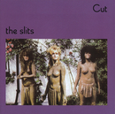 Cut/The Slits