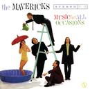 ミュージック・フォー・オール・オケージョ/The Mavericks