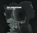 What's In A Word/The Christians
