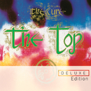 The Top (Deluxe Edition)/The Cure