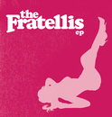 The Fratellis EP/The Fratellis