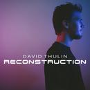 Reconstruction/David Thulin