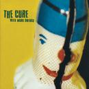 Wild Mood Swings/The Cure