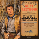 Rawhide's Clint Eastwood Sings Cowboy Favorites/Clint Eastwood
