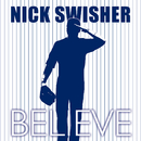 Believe/Nick Swisher