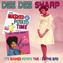 It's Mashed Potato Time/Do The Bird/Dee Dee Sharp
