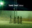 Shine (International Version)/Take That