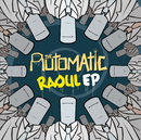 Raoul EP/The Automatic