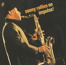 Sonny Rollins On Impulse ! (International)/ソニー・ロリンズ