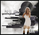 Good Is Good (International Version)/Sheryl Crow