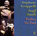 Violins No End/Stéphane Grappelli, Stuff Smith
