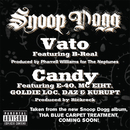 Vato & Candy/Snoop Dogg
