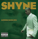 godfather buried alive/Shyne