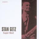 ジャズの巨人たち~スーパー・ベスト/Stan Getz
