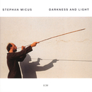 Darkness And Light/Stephan Micus