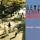 People Time/Stan Getz, Kenny Barron