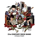 21st CENTURY ROCK BAND/ストレイテナー