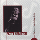 The Concord Jazz Heritage Series/Scott Hamilton