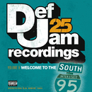 Def Jam 25, Vol. 9 - Welcome To The South (Explicit Version)/Various Artists