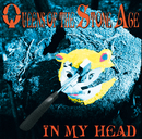 In My Head (International Version)/Queens Of The Stone Age