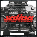 Back Into Your System (NEW International Version)/Saliva