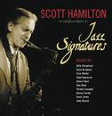 Jazz Signatures/Scott Hamilton