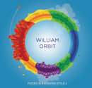 Pieces In A Modern Style Vol.2/William Orbit