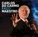 Fado Maestro/Carlos Do Carmo