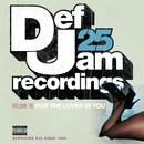 Def Jam 25, Vol. 19 - For The Lover In You (Explicit Version)/Various Artists