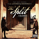 The Split/EL LATINO & DESTINO