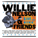 Willie Nelson & Friends - Live And Kickin'/Willie Nelson