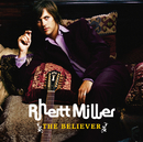 The Believer/Rhett Miller