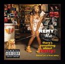 REMY MA/THERE'S SOME/Remy Ma