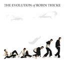 イヴォリューション・オブ・ロビン・シック~ロビン・シックの進化論。/Robin Thicke